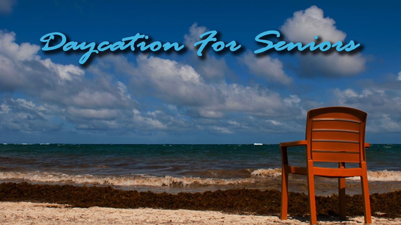 Daycation for Seniors Marketing Video
