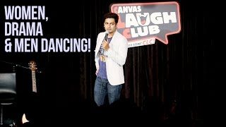 WOMEN, DRAMA & MEN SUCKING AT DANCING : Stand Up Comedy by Kenny Sebastian #InsidesOut