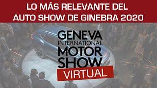 """""""Auto Show"""" de Ginebra 2020: estos son los lanzamientos que no te puedes perder"""