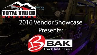2016 Total Truck Centers Vendor Showcase presents: BAK Industries