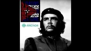 5 datos que no sabias del Che Guevara