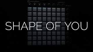 Ed Sheeren - Shape Of You (bvd cult remix) Launchpad Cover