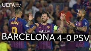 BARCELONA 4-0 PSV #UCL HIGHLIGHTS