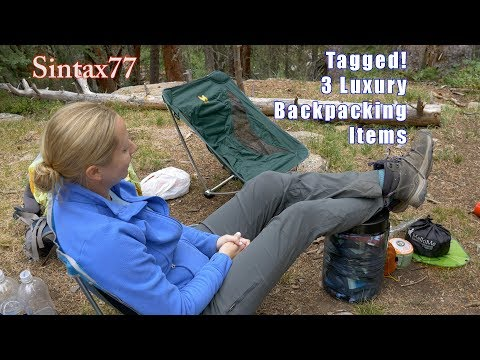 Tagged 3 Luxury Backpacking Gear Choices Sintax77