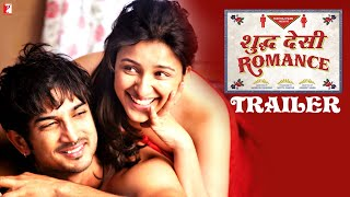 Shuddh Desi Romance | Official Trailer | Sushant Singh Rajput | Parineeti Chopra | Vaani Kapoor - Download this Video in MP3, M4A, WEBM, MP4, 3GP