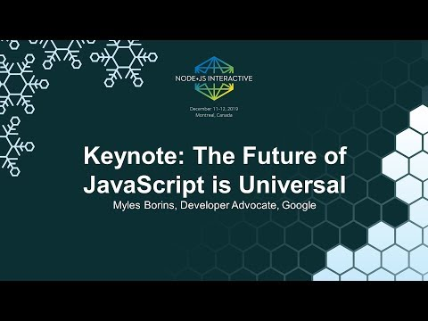 The Future of JavaScript is Universal