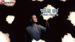 Tâm Sự - Julian Khang [ Video Lyrics ]