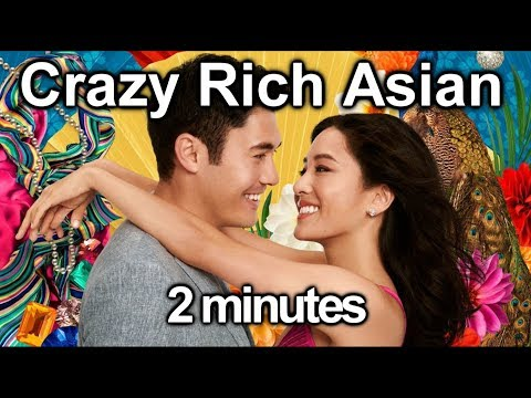 Crazy rich asian in 2 minutes 2                                    97   hollywood