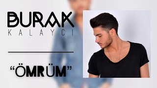 "Burak Kalaycı - ""ÖMRÜM"" (Video In HD) 2018 #Cover #StudioClip #brkklycproduction #instahit"