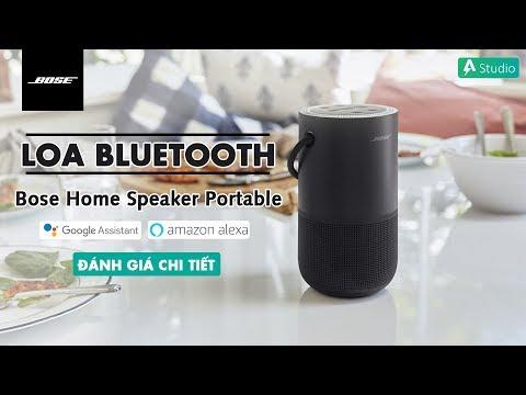 Đánh giá chi tiết Bose Home Speaker Portable  Chiếc loa di động cho gia đình