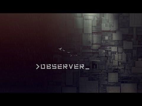 observer_ E3 2016 Gameplay Trailer thumbnail