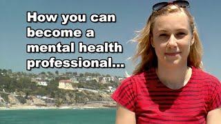How to become a mental health professional   Kati Morton