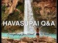 HAVASUPAI Q&A: Everything You Need To Know! (Havasu Falls)