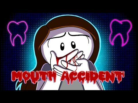 My Terrible Mouth Accident