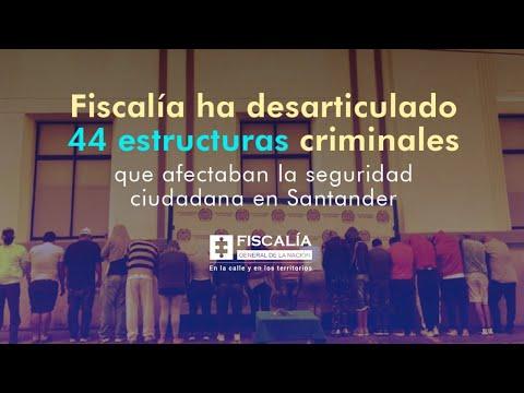 Fiscal Francisco Barbosa: Fiscalía ha desarticulado 44 estructuras criminales en Santander
