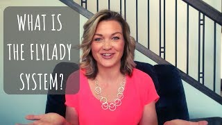 What Is The Flylady System??  Where To Start, And My BIGGEST Mistake