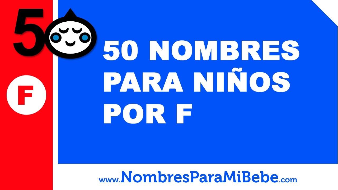 50 nombres para niños por F - los mejores nombres de bebé - www.nombresparamibebe.com