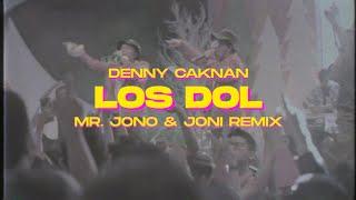 LOS DOL DENNY CAKNAN...
