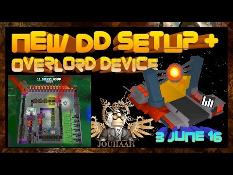 New DD Setup and Overlord Device (with Fracture joke) - Miners Haven 3 June 2016 - No Glitching