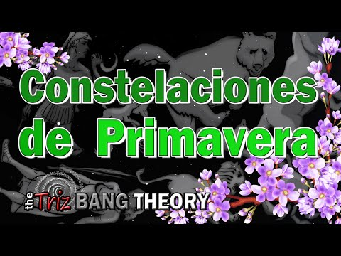 COMO ENCONTRAR LAS CONSTELACIONES DE PRIMAVERA Y MITOLOGIA GRIEGA DE LAS CONSTELACIONES