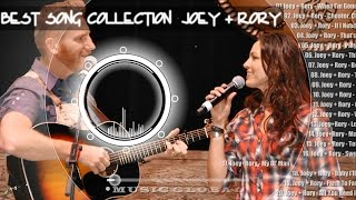 Top Songs Of All Time Full Songs - Best Songs Collection Of Joey + Rory