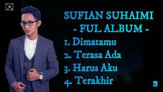 Sufian Suhaimi - Full Album