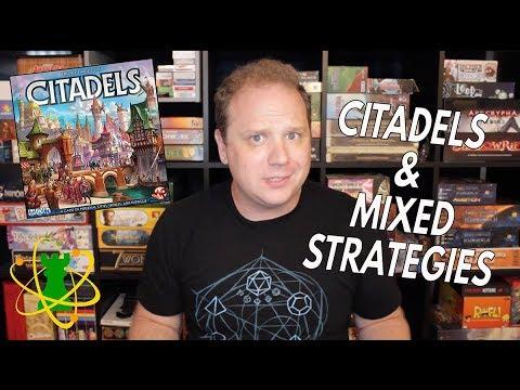 Citadels & Mixed Strategies