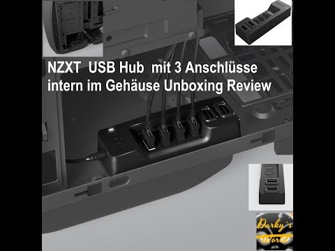 NZXT  USB Hub  mit 3 Anschlüsse intern im Gehäuse Unboxing Review deutsch