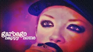 Garbage - Happy Home (Live)
