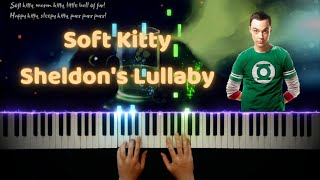 Soft Kitty (Warm Kitty) - Sheldon's Lullaby - The Big Bang Theory - Synthesia Piano Cover / Tutorial