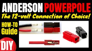 "Anderson PowerPoles . . . ""The 12-volt Connection of Choice!"""