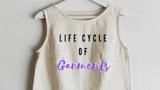 Life cycle of garment