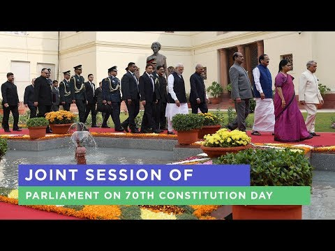 Joint Session of Parliament on 70th Constitution Day