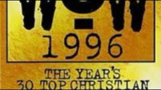 WOW Hits 1996 CD2      |      Send Out A Prayer Anointed
