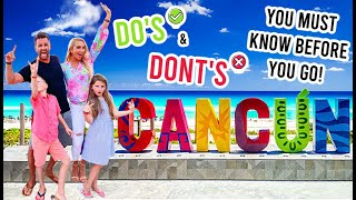 Cancun Mexico: 23 Do's & Don'ts to Know Before You Go! Safety, Tips & Family Travel Guide!