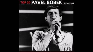 TOP 20: PAVEL BOBEK (1974-1993)