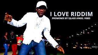 I Love Riddim Mix Feat. Luciano, Anthony B, Natural Black, Million Stylez (December Refix 2017)