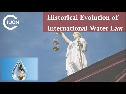 T2 Historical Evolution of International Water Law