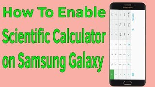 How To Enable Scientific Calculator on Samsung Galaxy | Android Calculator Scientific - Helping Mind