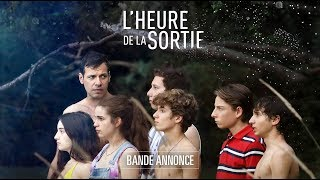 Trailer of L'Heure de la sortie (2019)