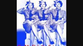 The Andrews Sisters - Bei Mir Bist Du Schoen