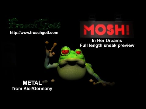 FroschGott - In Her Dreams (Full Length Sneak Preview) HD