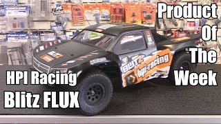 HPI Racing Blitz FLUX Short Course Truck - Product of The Week