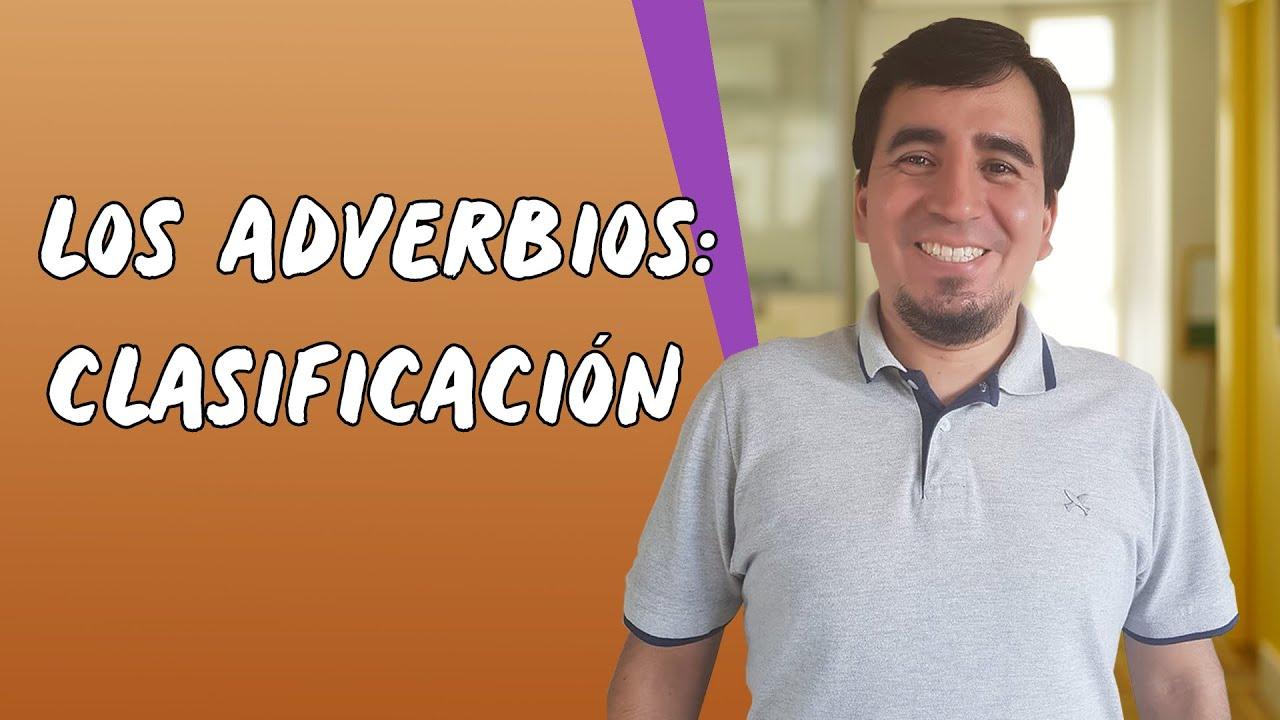 Los Adverbios: Clasificación