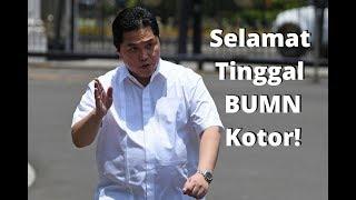 Bersih-Bersih BUMN Ala Erick Thohir