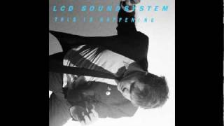 LCD Soundsystem   You Wanted A Hit