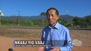 SUAB HMONG SPECIAL REPORT:  Kang Yee Vang revisit the area he crossed over to Thailand