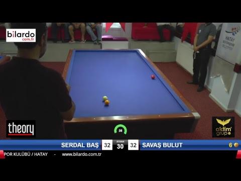 SERDAL BAŞ & SAVAŞ BULUT Bilardo Maçı - HATAYIN ANVATANA KATILIŞ KUPASI-Çeyrek Final