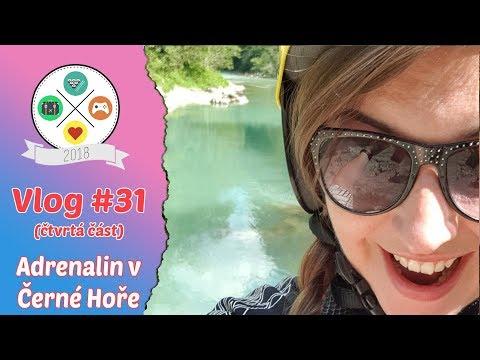 Vlog #31 | Tour de Balkan | část čtvrtá | Adrenalin v Černé Hoře (4/8)