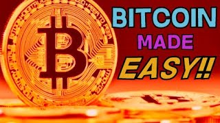 What is Bitcoin? Bitcoin made easy!